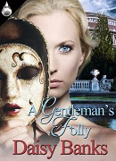 A Gentleman's folly by daisy banks