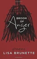 Broom of Anger by Lisa Brunette