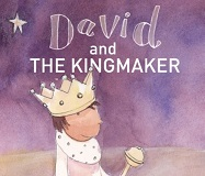 David and the Kingmaker by Fiona Veitch Smith