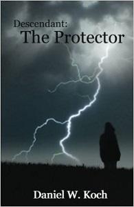 Descendant the protector by Daniel W Koch