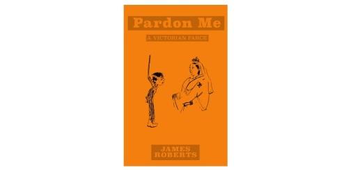 Feature Image - Pardon Me A Victorian Farce