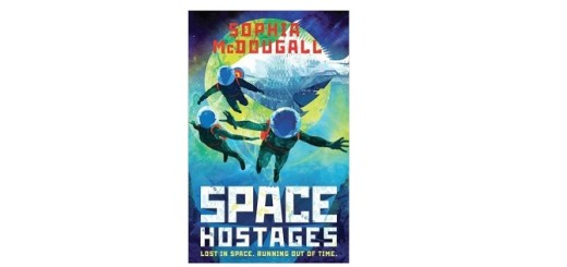 Feature Image - Space Hostages by Sophia McDougall