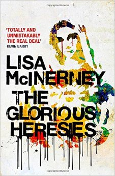Lisa McInerney The Glorious Heresies