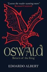 Oswald Return of the Kind by Edoardo Albert