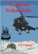 The Hunt For Wolfgang Keller by JW Coleman