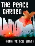 The Peace Garden by Fiona Veitch Smith