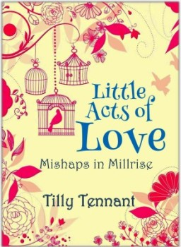 Little Acts of Love by Tilly Tennant
