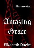 Amazing Grace by Elizabeth Davies