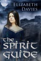The Spirit Guide by Elizabeth Davies