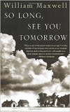 So Long See you Tomorrow by William Maxwell