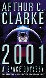 2001 A Space Odyssey by Arthur C Clarke