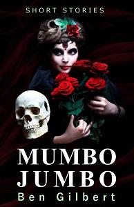 Mumbo Jumbo by Ben Gilbert