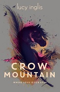 Lucy Inglis, Crow Mountain