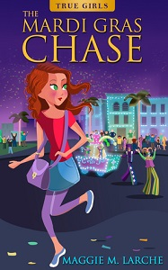 The Mardi Gras Chase by Maggie Larche