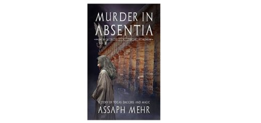 Feature Image - Murder In Absentia by Assaph Mehr
