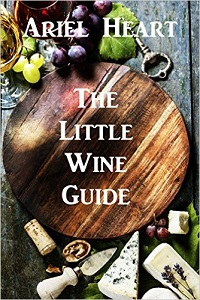 The Little Wine Guide Book Cover by Ariel Heart