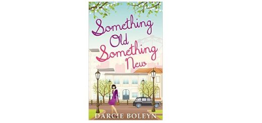 Feature Image - Something Old Something New by Darcie Boleyn