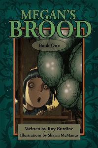 Megans Brood by Roy Burdine