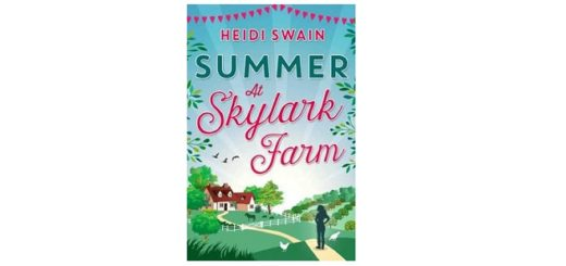 Feature Image - Summer at Skylark Farm - Heidi Swain