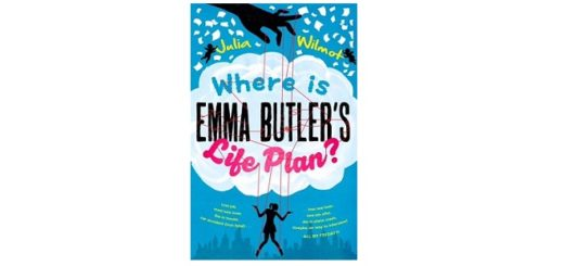 Feature Image - Where is Emma Butlers Life plan by Julia Wilmot