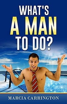 What's a man to do by Marica Carrington