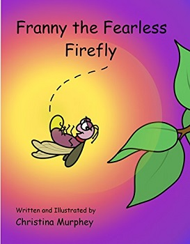 Franny the Fearless by Christina Murphey