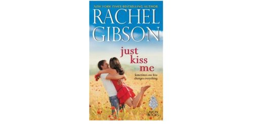 Feature Image - Just Kiss Me by Rachell Gibson