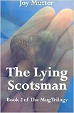 The Lying Scotsman by Joy Mutter