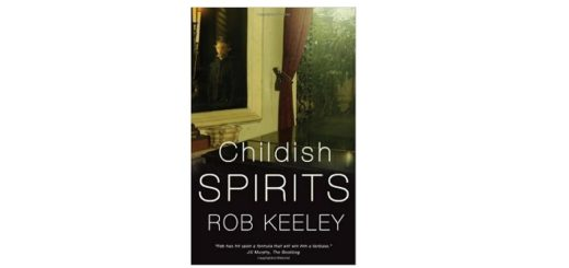 feature-image-childish-spirits-by-rob-keeley