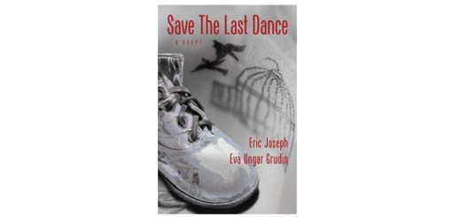 feature-image-save-the-last-dance-by-eric-joseph-and-eva-ungar-grudin