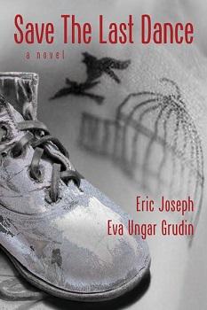 save-the-last-dance-by-eric-joseph-and-eva-ungar-grudin