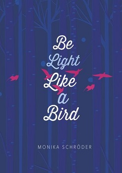 Be Light Like a Bird
