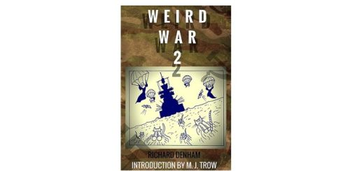 feature-image-weird-war-two-by-richard-denham