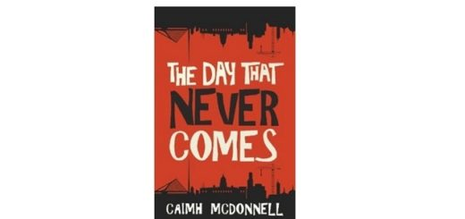 Feature Image - The Day that Never Comes by Caimh McDonnell