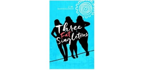 Feature Image - Three Fat Singletons by J.M Bartholomew