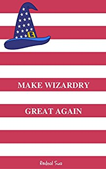 Make Wizardy Great again by Rednal Sua