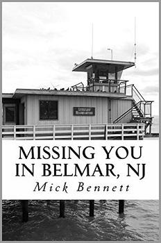 Missing you in Belmar, NJ by Mick Bennet