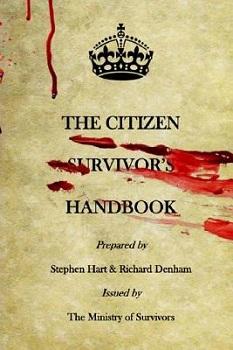 The Citizen Survivor's Handbook by Richard Denham
