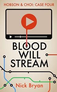 Blood Will Stream by Nick Bryan