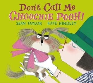 Don't Call Me Choohie Pooh
