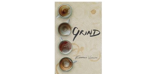 Feature Image - Grind by Edward Vukovic