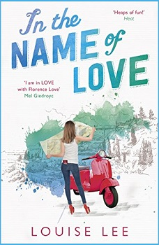 In the Name of Love by Louise Lee