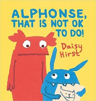 Alphonse that is not okay to do by Daisy Hirst