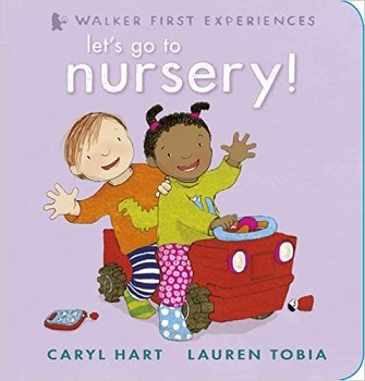 Let's go to Nursery by Caryl Hart and Lauren Tobia