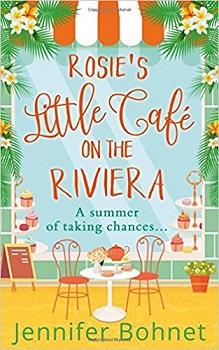 Rosie's Little Cafe on the Riviera by Jennifer Bohnet