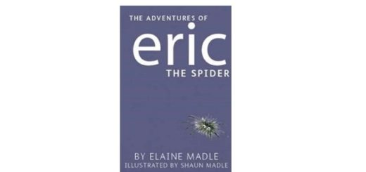 Feature Image - Eric the Spider by Elaine Madle