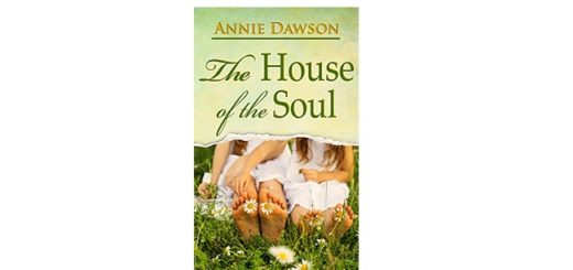 Feature Image - The House of the Soul by Annie Dawson