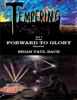 Forward to Glory by Brian Paul Bach