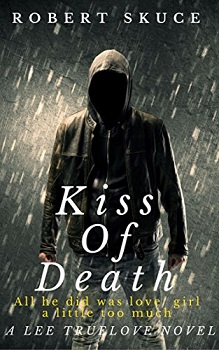 Kiss of Death by Robert Skuce