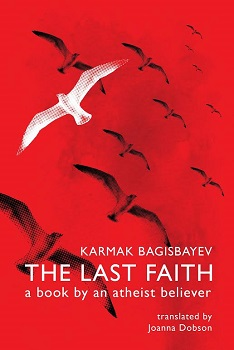 The Last Faith by Karmak Bagisbayev